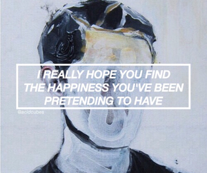 quotes, happiness, and grunge image