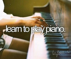 piano, before i die, and music image