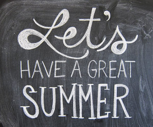 summer, quotes, and great image