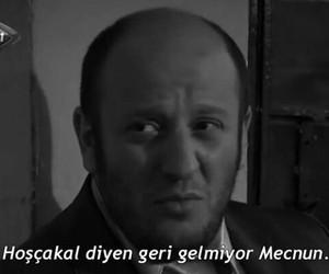 türkçe sözler, leyla+ile+mecnun, and ismail+abi image