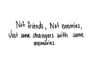 memories, strangers, and quote image