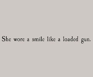 quotes, smile, and gun image