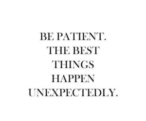 quote, patient, and text image