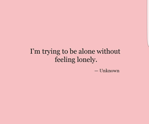 alone, be_positive, and feel_lonely image