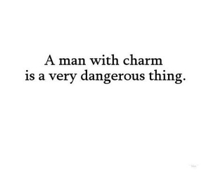 charm, dangerous, and man image