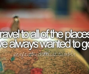 travel, world, and before i die image