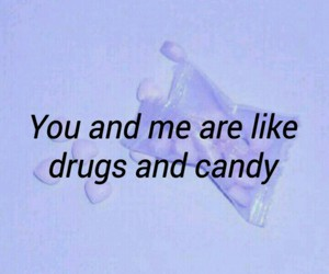 all time low, candy, and drugs image