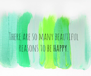 quote, happy, and reason image