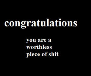 congratulations, shit, and worthless image
