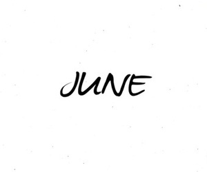 june, quote, and month image