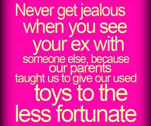 ex, quotes, and jealous image