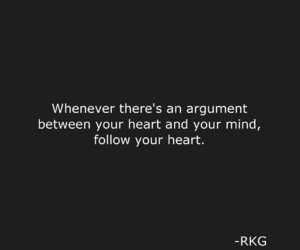 always, follow your heart, and inspirational image