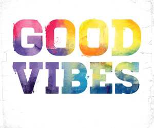 good vibes, good, and quote image