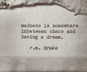 quotes, chaos, and Dream image