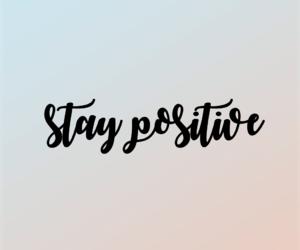 neverlookback, staypositive, and bestrong image