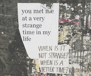 quotes, life, and strange image
