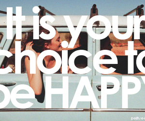 happy, quote, and choice image