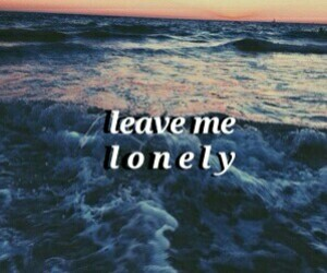 Lyrics and leave me lonely image