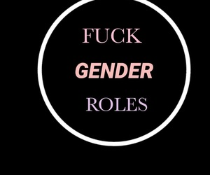 equality, fuck gender roles, and feminism image