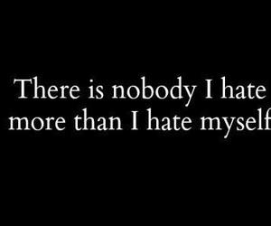 hate, sad, and myself image