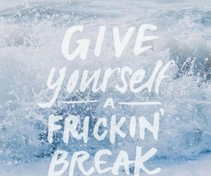 quotes, break, and wallpaper image