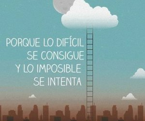 frases, imposible, and difficult image