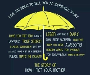 how i met your mother, himym, and quotes image
