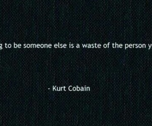 quotes, kurt cobain, and text image