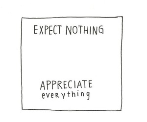 quotes, appreciate, and expect image