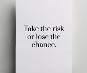 quotes, life, and risk image