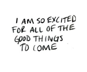 quotes, excited, and life image