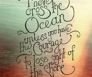 quotes, ocean, and courage image
