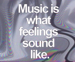 feelings, music, and quote image