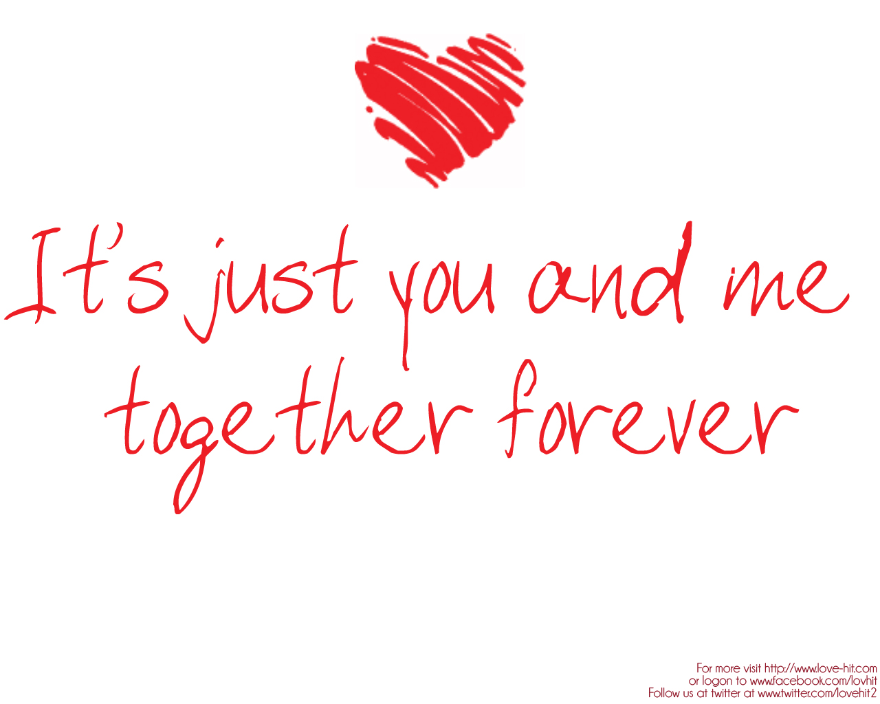 Its Just You And Me Together Forever On We Heart It