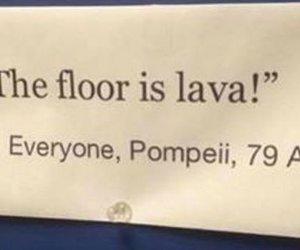 funny, pompeii, and sarcasm image