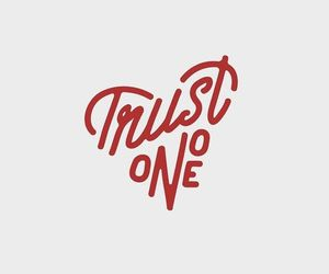heart, quotes, and Trust No One image
