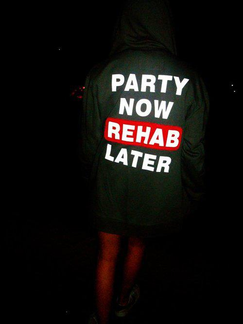 party now rehab later image