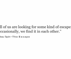 deep, quote, and the escape image