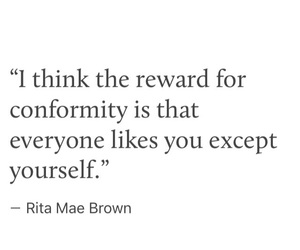 positivity, quote, and conformity image