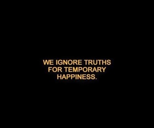 quotes, truth, and happiness image