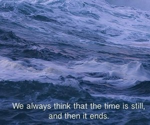 quotes, sea, and time image