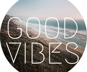 good vibes, beach, and ocean image