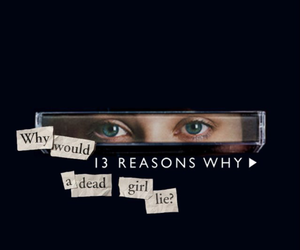 wallpaper and 13 reasons why image