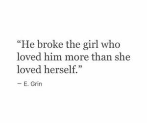 broke, quotes, and love image