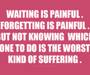 forget, quote, and waiting image