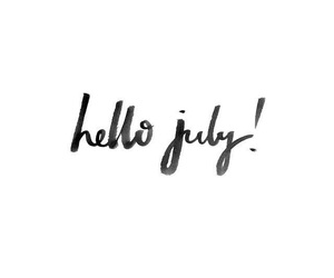 july, hello months, and hello july image