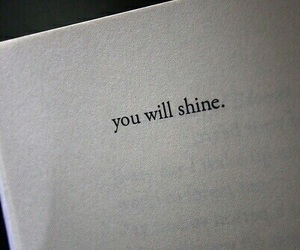 shine, quotes, and book image