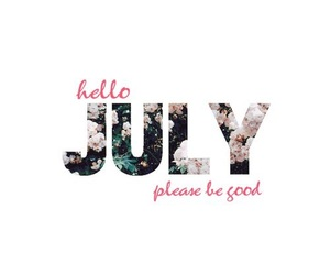 july, hello july, and summer image