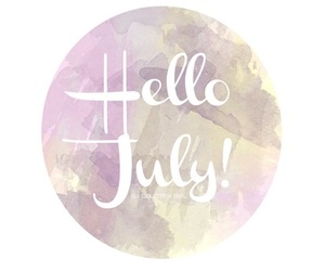 july, hello july, and hello months image