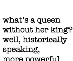 Queen, quotes, and king image